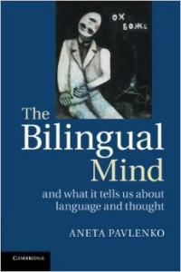 the bilingual mind aneta pavlenko